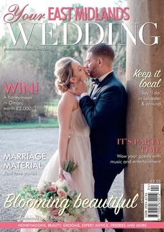 Your East Midlands Wedding magazine, Issue 37