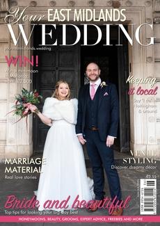 Your East Midlands Wedding magazine, Issue 38