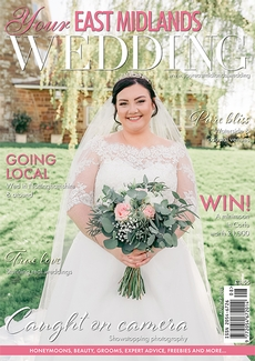 Your East Midlands Wedding magazine, Issue 45