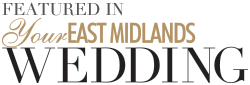 Featured in Your East Midlands Wedding magazine